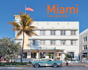 Miami Then and Now® Cover Image