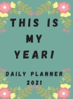 2021 Daily Planner: 8.5 x 11 Large 2021 Planner, One Page Per Day. A Perfect Daily Planner for Moms, Women, Men or Students Cover Image