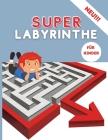 Super Labyrinthe für Kinder Cover Image