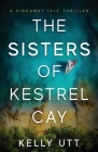 The Sisters of Kestrel Cay Cover Image