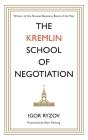 The Kremlin School of Negotiation Cover Image