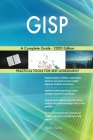 GISP A Complete Guide - 2020 Edition Cover Image