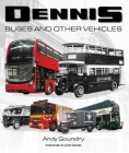 Dennis Buses and Other Vehicles Cover Image