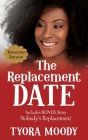 The Replacement Date: Expanded Edition Cover Image