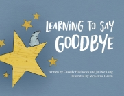 Learning to Say Goodbye Cover Image