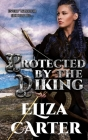 Protected by the Viking: Vikings in Love Book 2 Cover Image