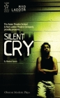 Silent Cry (Oberon Modern Plays) Cover Image