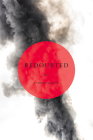 Redoubted: Poems by (Makwa Enewed) Cover Image