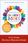 Writing and Selling Children's Books in the Christian Market: --From Board Books to YA Cover Image