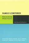 Family-Centered Policies and Practices: International Implications (Social Work) Cover Image