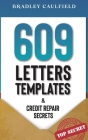 609 Letter Templates & Credit Repair Secrets: Fix Your Credit Score Fast and Legally Cover Image
