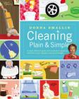 Cleaning Plain & Simple: A Ready Reference Guide with Hundreds of Sparkling Solutions to Your Everyday Cleaning Challenges Cover Image
