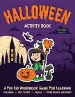 Halloween Activity Book for Kids Ages 3-5: Fantastic Activity Book For Boys And Girls: Word Search, Mazes, Coloring Pages, Connect the dots, how to dr Cover Image