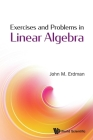 Exercises and Problems in Linear Algebra Cover Image