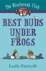 The Rizzlerunk Club: Best Buds Under Frogs Cover Image