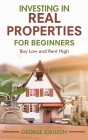 Investing in Real Properties for Beginners Cover Image