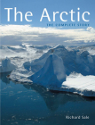 The Arctic: The Complete Story Cover Image