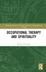 Occupational Therapy and Spirituality Cover Image