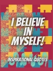 Inspirational Quotes: An Adult Coloring Book with Motivational Sayings & Positive Affirmations for Relaxation & Confidence Cover Image