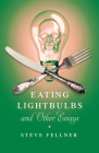 Eating Lightbulbs and Other Essays (Machete) Cover Image