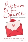 Letters from Spirit: Teachings from My Spirit Guides Cover Image