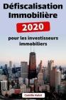 Défiscalisation Immobilière 2020 pour les investisseurs immobiliers Cover Image