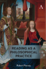 Reading as a Philosophical Practice Cover Image