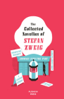 The Collected Novellas of Stefan Zweig Cover Image