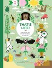 That's Life!: Looking for the Living Things All Around You Cover Image