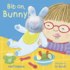 Bib On, Bunny! (Chatterboox) Cover Image