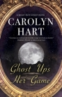 Ghost Ups Her Game (Bailey Ruth Ghost Novel #9) Cover Image