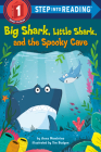 Big Shark, Little Shark, and the Spooky Cave (Step into Reading) Cover Image