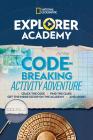 Explorer Academy Codebreaking Activity Adventure Cover Image