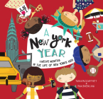 A New York Year: Twelve Months in the Life of New York's Kids (A Kids' Year) Cover Image