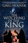 The Witching of the King Cover Image