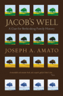 Jacob's Well: A Case for Rethinking Family History Cover Image