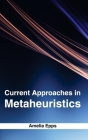 Current Approaches in Metaheuristics Cover Image