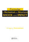 Formulas for Mechanical and Structural Shock and Impact Cover Image