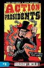 Action Presidents #2: Abraham Lincoln! Cover Image