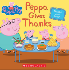 Peppa Gives Thanks (Peppa Pig) Cover Image
