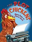 The Plot Chickens Cover Image