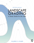 Landscape Grading: A Study Guide for the Lare Cover Image