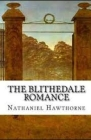 The Blithedale Romance Illustrated Cover Image