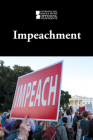 Impeachment (Introducing Issues with Opposing Viewpoints) Cover Image