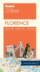 Fodor's Florence 25 Best (Full-Color Travel Guide #10) Cover Image