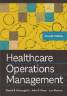 Healthcare Operations Management, Fourth Edition Cover Image