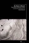 By Word of Mouth: The Poetry of Dennis Cooley (Laurier Poetry) Cover Image