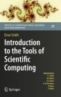 Introduction to the Tools of Scientific Computing (Texts in Computational Science and Engineering #25) Cover Image