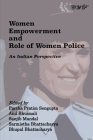 Women Empowerment and Role of Women Police: An Indian Perspective Cover Image