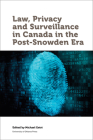 Law, Privacy and Surveillance in Canada in the Post-Snowden Era Cover Image